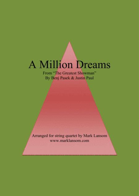 A Million Dreams for String Quartet