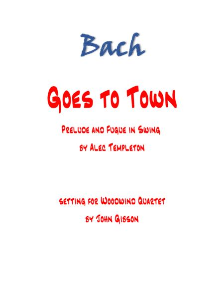 Bach Goes To Town - Prelude and Fugue in Swing - 4 woodwinds