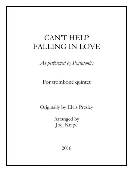Can't Help Falling In Love (PTX) - Trombone Quintet