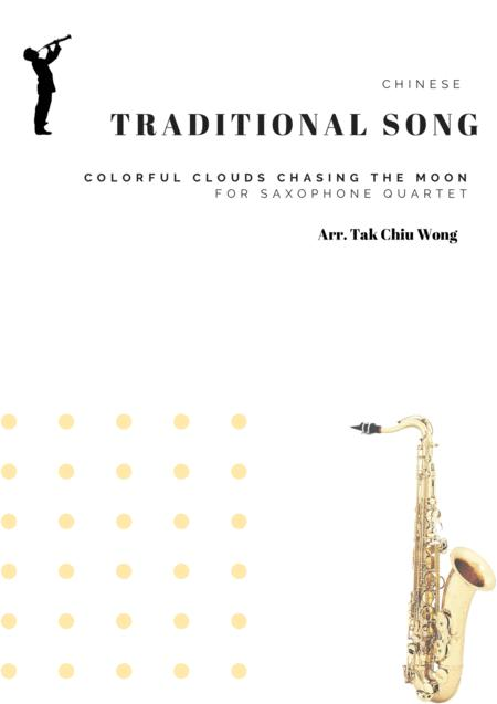 Colorful Clouds Chasing the Moon - Chinese tradition song for Saxophone Quartet