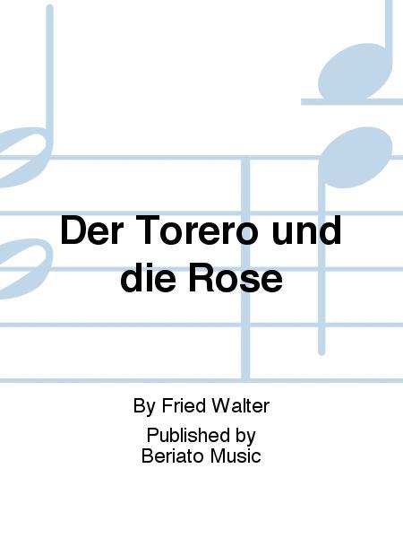 Der Torero und die Rose