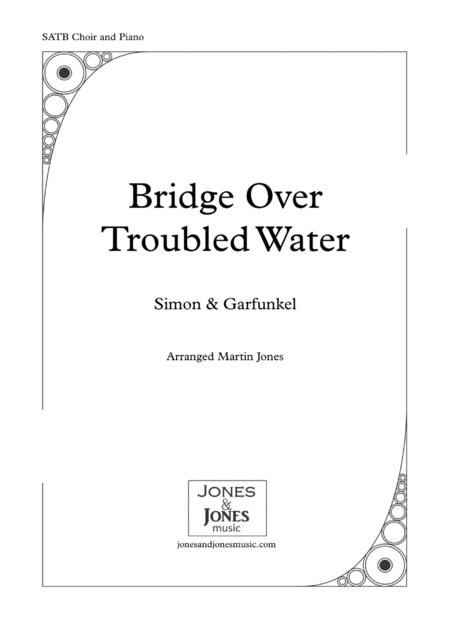 Bridge Over Troubled Water (SATB choir and piano)