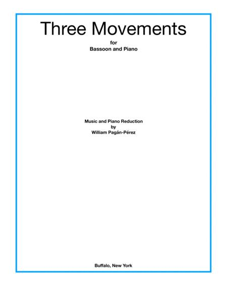 Three Movements (for bassoon and reduction for piano)