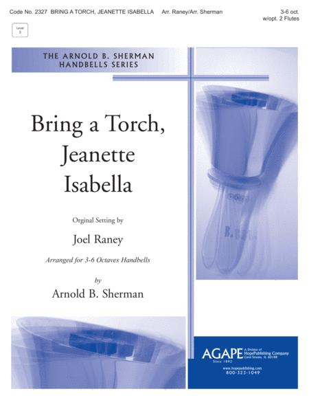 Bring a Torch, Jeanette Isabella