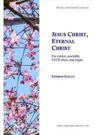 Jesus Christ, Eternal Christ