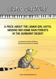 A piece about the Lemur Girl Katta, missing her home rain forests in the sunburnt desert