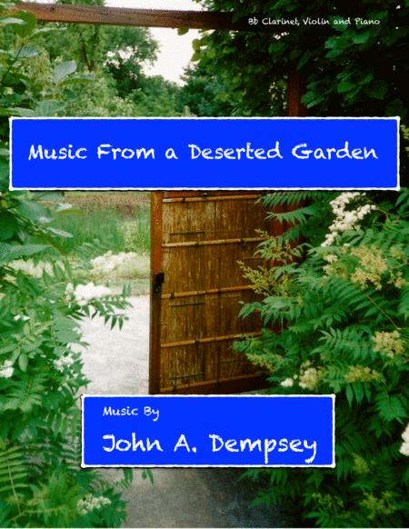 Music From a Deserted Garden (Trio for Clarinet, Violin and Piano)