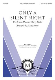 Only a Silent Night