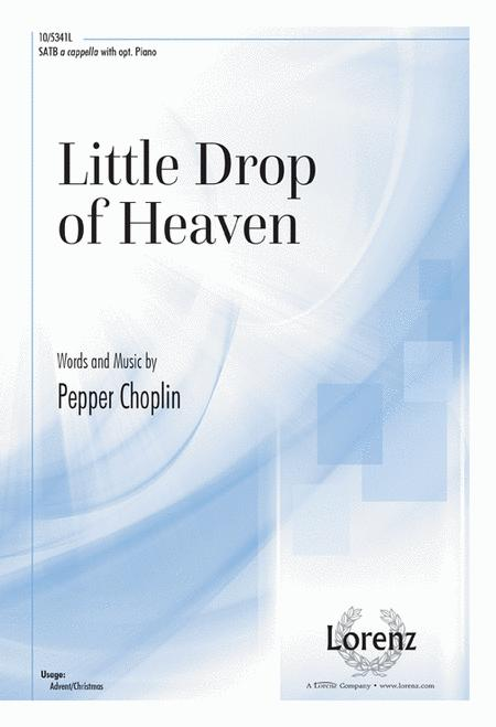 Little Drop of Heaven