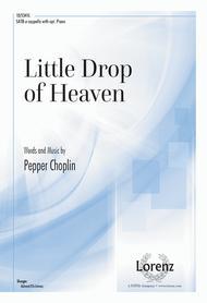 Little Drop of Heaven