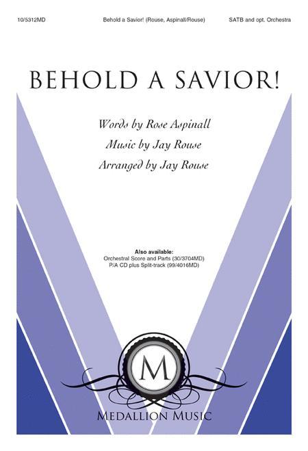 Behold a Savior!