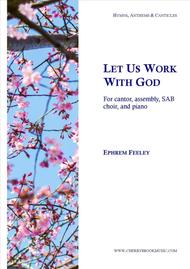 Let Us Work with God