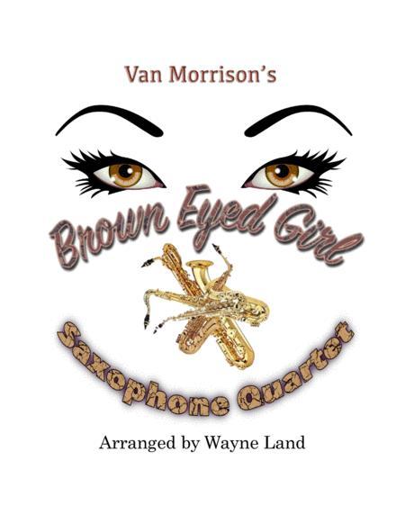 Brown Eyed Girl (Saxophone Quartet)