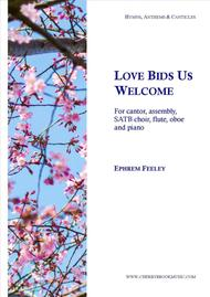 Love Bids Us Welcome
