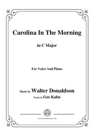 Walter Donaldson-Carolina In The Morning,in C Major,for Voice and Piano