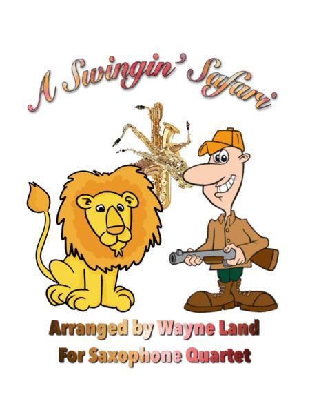A Swingin' Safari (Saxophone Quartet)