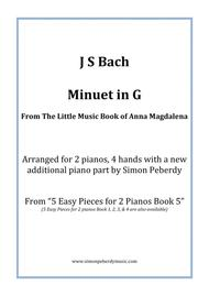 Minuet in G (II) from Anna Magdalena's Notebook (J S Bach), arranged for 2 pianos, 4 hands by Simon Peberdy