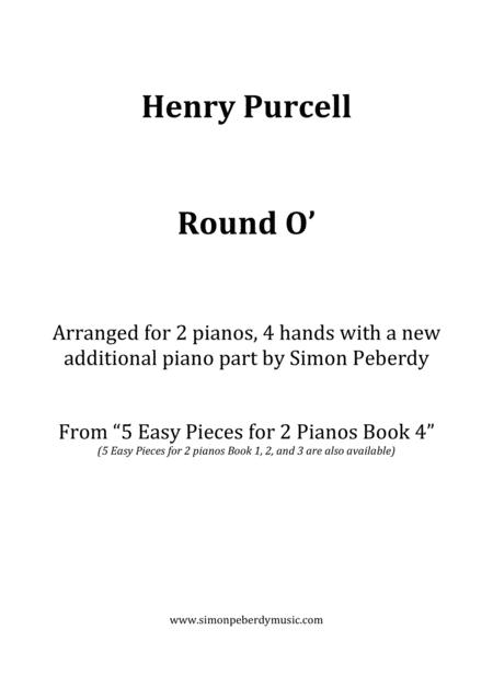 Round O' (H. Purcell) arranged for 2 pianos, 4 hands by Simon Peberdy