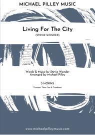Living For The City (Stevie Wonder) 3 Horns