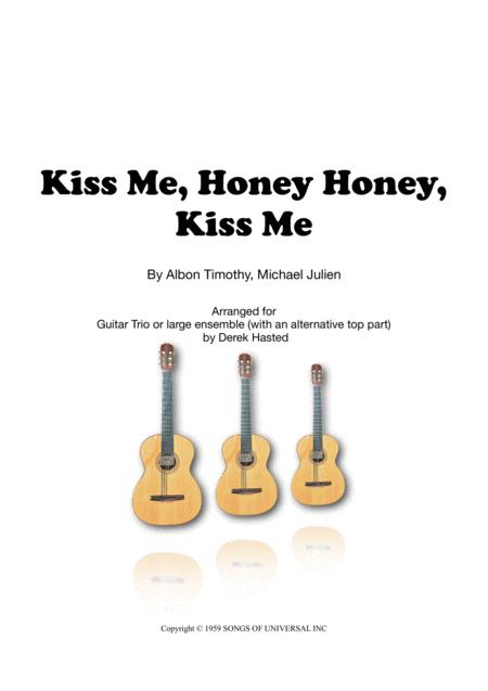 Kiss Me Honey Honey - 3 guitars or large ensemble