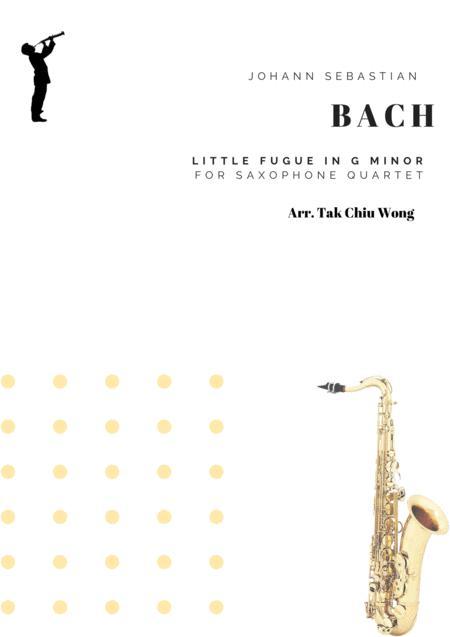 Little Fugue in G minor arranged for Saxophone Quartet