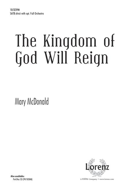 The Kingdom of God Will Reign