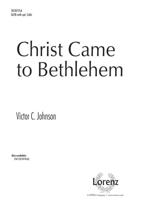 Christ Came to Bethlehem