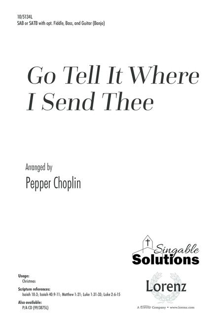 Go Tell It Where I Send Thee