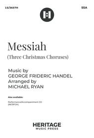 Messiah (Three Christmas Choruses)