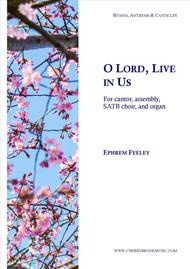 O Lord, Live in Us
