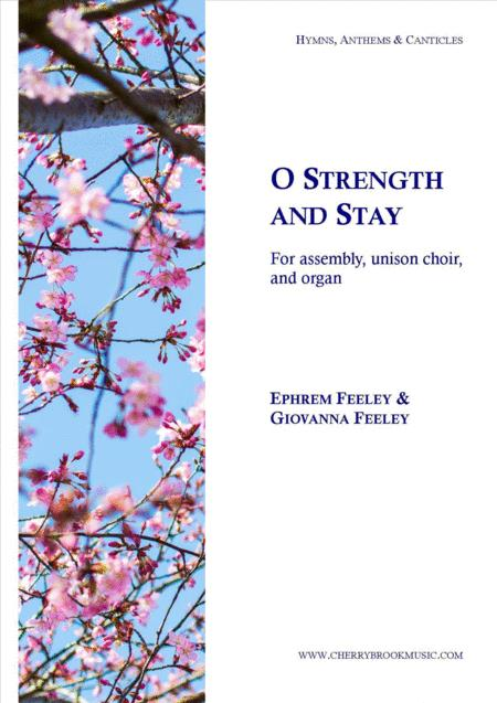 O Strength and Stay