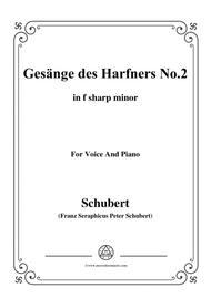 Schubert-Gesänge des Harfners,Op.12 No.2,in f sharp minor,for Voice&Piano