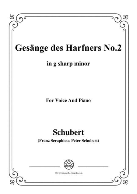 Schubert-Gesänge des Harfners,Op.12 No.2,in g sharp minor,for Voice&Piano