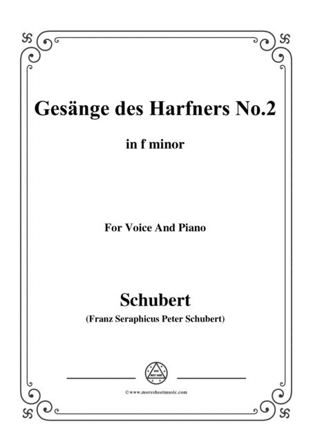 Schubert-Gesänge des Harfners,Op.12 No.2,in f minor,for Voice&Piano