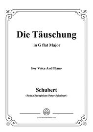 Schubert-Die Täuschung,Op.165 No.4,in G flat Major,for Voice&Piano
