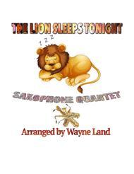 The Lion Sleeps Tonight (Saxophone Quartet)