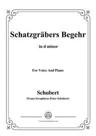 Schubert-Schatzgräbers Begehr,Op.23 No.4,in d minor,for Voice&Piano