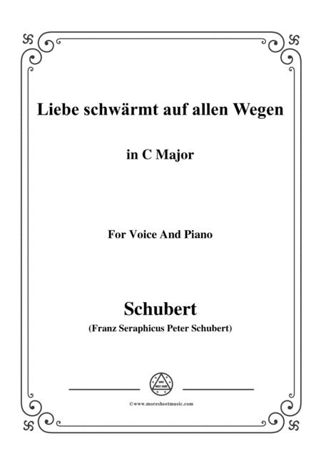 Schubert-Liebe schwärmt auf allen Wegen,in C Major,for Voice&Piano