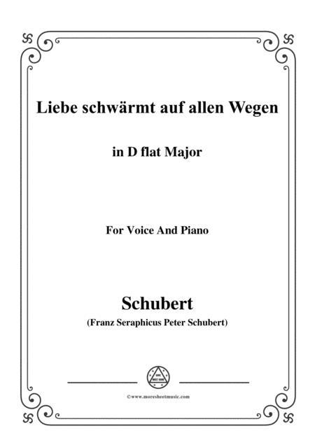 Schubert-Liebe schwärmt auf allen Wegen,in D flat Major,for Voice&Piano