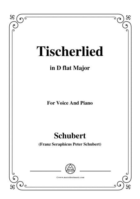 Schubert-Tischerlied,in D flat Major,for Voice&Piano