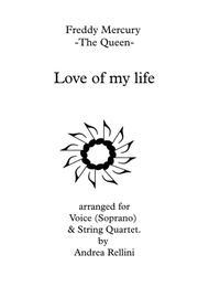 Love Of My Life (Soprano Voice & String Quartet)