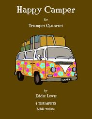 Happy Camper for Trumpet Quartet by Eddie Lewis