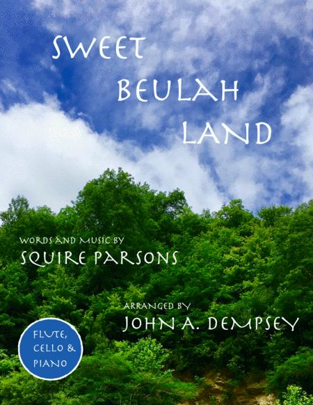 Sweet Beulah Land (Trio for Flute, Cello and Piano)