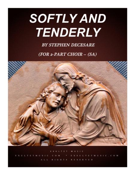 Softly And Tenderly (for 2-part choir - (SA)