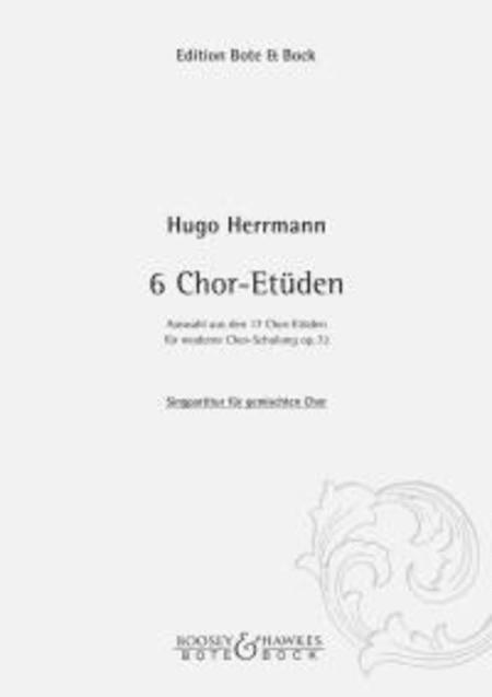 Six Choir Etudes op. 72