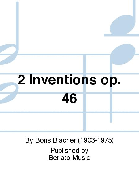 2 Inventions op. 46