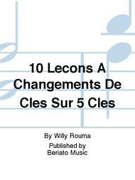 10 Lecons A Changements De Cles Sur 5 Cles