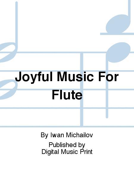 Joyful Music For Flute