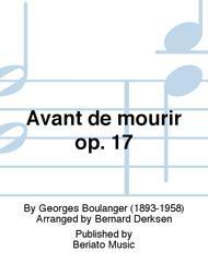 Avant de mourir op. 17