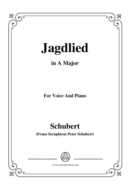 Schubert-Jagdlied(Hunting Song),D.521,in A Major,for Voice&Piano
